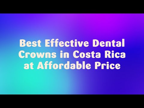 Best-Effective-Dental-Crowns-in-Costa-Rica-at-Affordable-Price