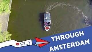 Fly through Amsterdam