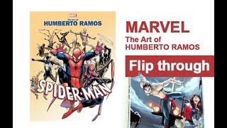 Marvel Monograph: The Art Of Humberto Ramos - Art Book Spider-Man Flip Through