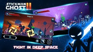 Stickman Ghost 2: Galaxy Wars Android Gameplay