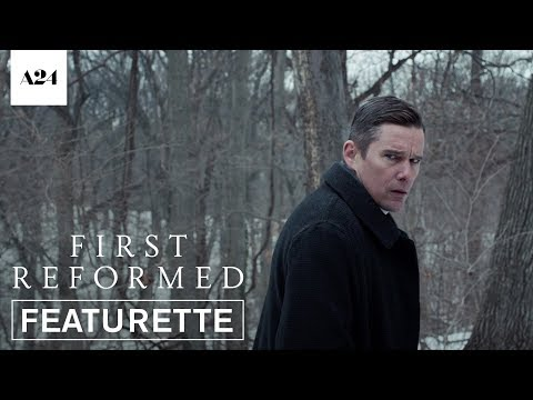 First Reformed First Reformed (Featurette 'The Cinema of Paul Schrader')