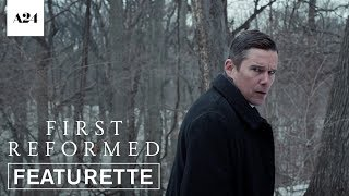 First Reformed | The Cinema of Paul Schrader | Official Featurette HD | A24