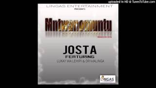 Josta ft Lukay Wa Lehipi & Dr Malinga-Mntwanomuntu(Radio Edit)(1)