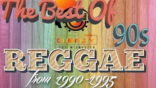 90s Reggae Best of Greatest Hits of 1990-1995 Mix by Djeasy