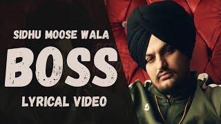 Boss Sidhu Moose Wala Lyrics | Lyrical Video | Punjabi Song 2018