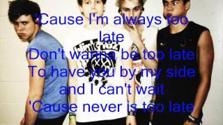 Too Late- 5 Seconds of Summer (Lyrics)