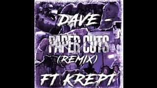 Dave   Paper Cuts Remix (ft. Krept) [Official Audio] | @ExclusiveDrill