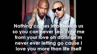 Chris Brown ft. Kevin McCall - Life Itself W/Lyrics