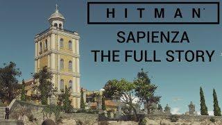 Hitman: Sapienza - The Full Story