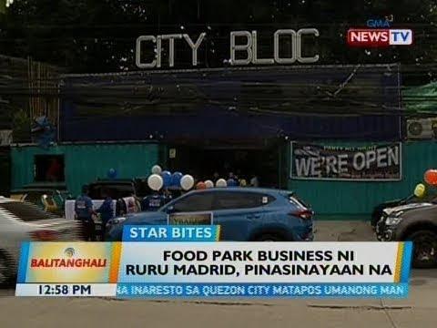 [GMA]  BT: Food park business ni Ruru Madrid, pinasinayaan na