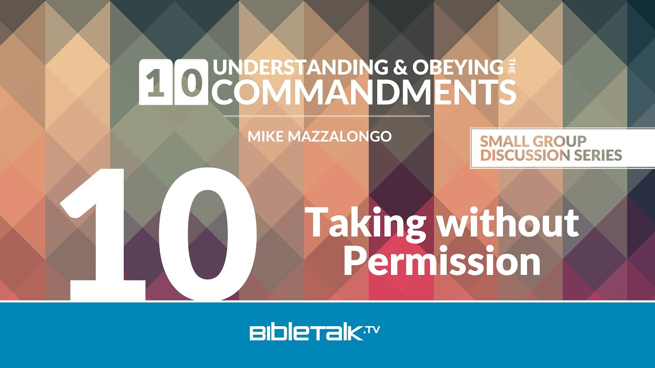 10. Taking without Permission