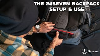 UNBOXING: The 24Seven Backpack  From Uncharted Supply Company