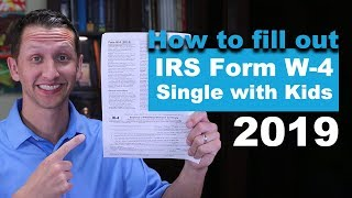 IRS Form W-4 Single With Kids 2019