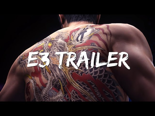 Yakuza 6: Song of Life E3 Trailer