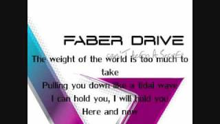 Faber Drive - I'll Be There - Featuring - Jesse Farrell - Lyrics