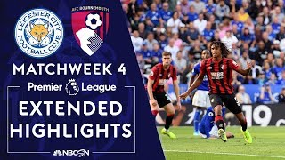 Leicester City v. Bournemouth | PREMIER LEAGUE HIGHLIGHTS | 8/31/19 | NBC Sports