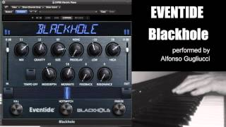 Blackhole by Eventide - Testing with piano solo