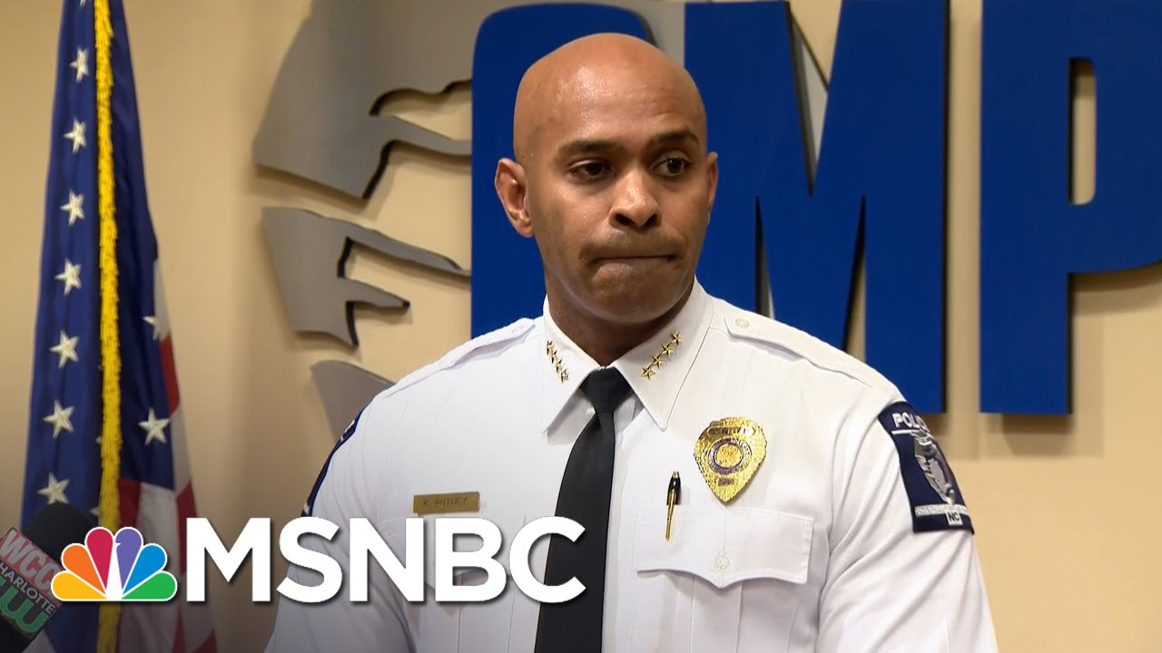 Police Chief: Keith Lamont Scott Was 'An Imminent Threat' | MSNBC thumbnail