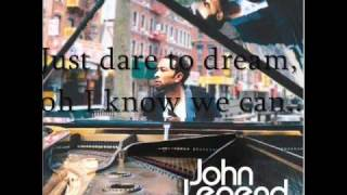 Dare to Dream- John Legend- Lyrics