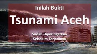Inilah Bukti Tsunami Aceh Sudah Diperingatkan Sebelum Terjadinya