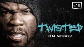 50 Cent - Twisted (ft Mr. Probz)