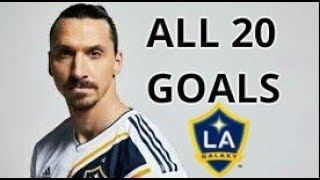 Zlatan Ibrahimovic All 20 Goals For LA Galaxy 2018