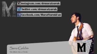 Murat Yürük - Sana Geldim (Akustik)