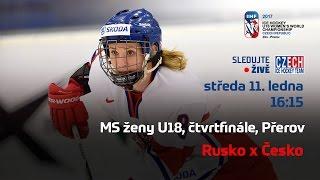 MS ženy U18, čtvrtfinále Rusko - Česko (Přerov)