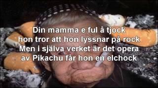 Unkel Runkel - Din Mamma, Typ..