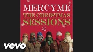 MercyMe - O Holy Night (audio)