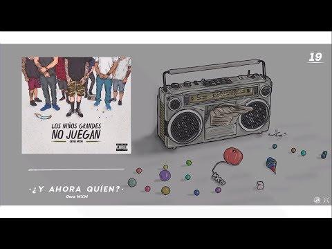 Los Niños Grandes No Juegan // Gera MXM (Full Album)