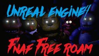 FREE ROAM FNAF GAME!!! || Five Nights At Freddy's Free Roam Unreal Engine Edition!!!