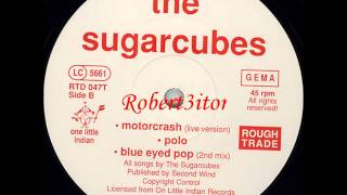 The Sugarcubes - Blue Eyed Pop (2nd Mix) - 1988