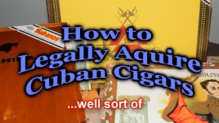 How and Where do Americans get Cuban Cigars?