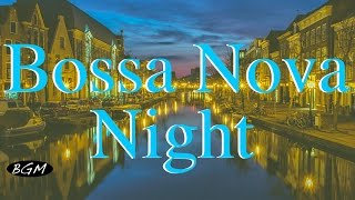【Bossa Nova】Cafe Music - Relaxing Music - Background Music