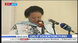 Girls' education fund to reach the most marginalized girl in the world says CS Amina