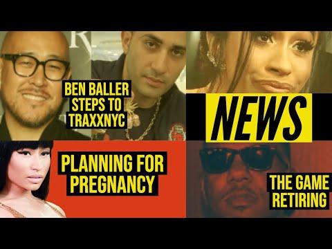 Ben Baller steps you jeweler Traxxnyc, The Game Retires, Cardi b vs best friend, Nicki Minaj plans..