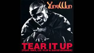 Yung Wun feat. DMX, David Banner, Lil' Flip - Tear It Up
