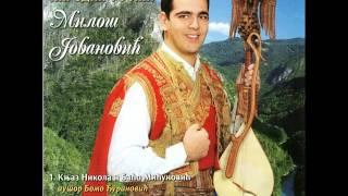 Download Narodni guslar Milos Jovanovic - Knjaz Nikola i Baco
