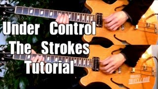 Under Control - The Strokes ( Guitar Tab Tutorial & Cover )