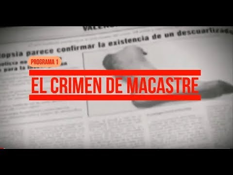 Download El crimen de Macastre. Programa 1. HD Mp4 3GP Video and MP3