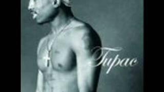 Tupac- Never Had A Friend Like Me
