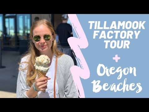 TILLAMOOK Cheese Factory Tour   Plus Cannon Beach and Gearhart Beach