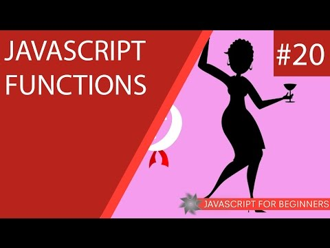 JavaScript Tutorial For Beginners #20 – Functions