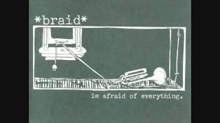 "braid - i'm afraid of everything 7"""