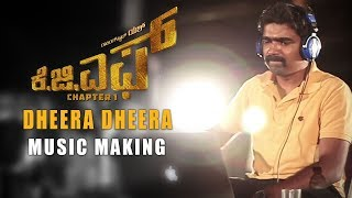 Dheera Dheera Music Making Video - KGF Kannada - Yash | Prashanth Neel | Hombale Films
