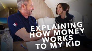Teaching Kids About Money- Grant Cardone
