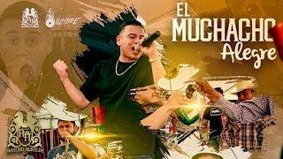 Fuerza Regida   El Muchacho Alegre (En Vivo)