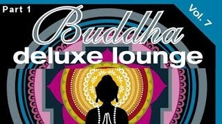 DJ Maretimo - Buddha Deluxe Lounge Vol.7 (Part 1) continuous mix, HD, Mystic Bar & Buddha Sounds