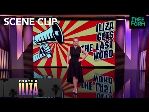Iliza Gets The Last Word | Truth & Iliza | Freeform